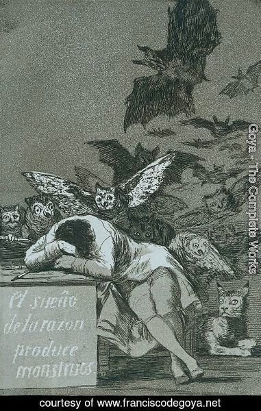 Goya - El Sueno de la razon produce monstruos (The sleep of reason brings forth monsters)