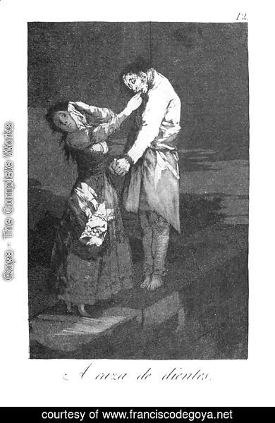 Goya - Caprichos - Plate 12: Out Hunting for Teeth