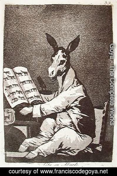 Goya - And So Was His Grandfather