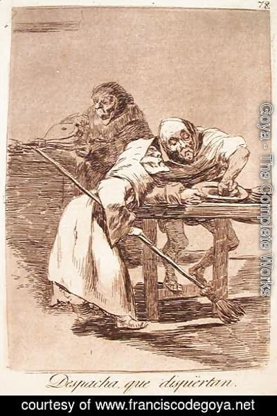 Goya - Be Quick, They Are Waking up