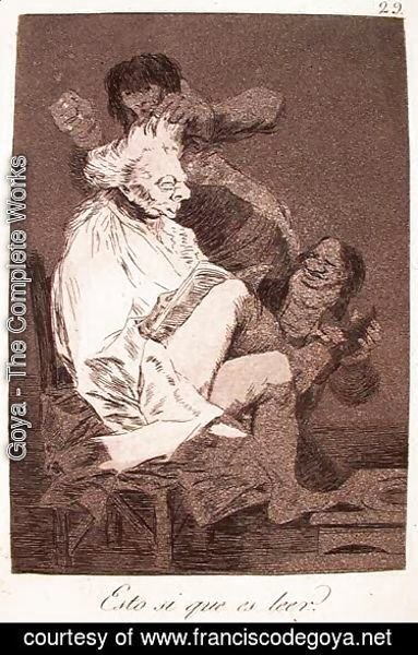 Goya - That Certainly Is Being Able to Read