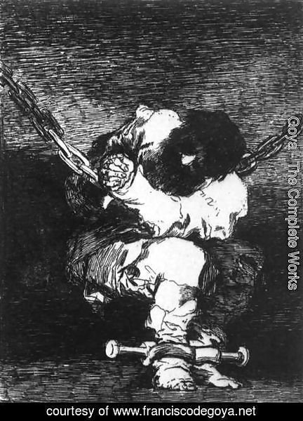 Goya - The Captivity is as Barbarous as the Crime