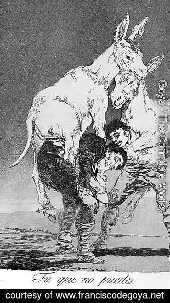 Goya - Caprichos  Plate 42  They Who Cannot