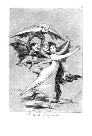 Goya - Caprichos  Plate 72 You Cannot Escape